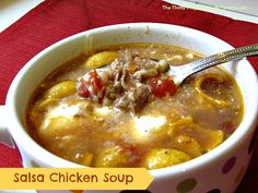 Salsa Chicken Soup- A sort of chicken taco soup.....really fast to make and so good!  Served with sour cream, chips and/or cheese!