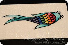 copics on Glitter Ritz tutorial http://www.inklingsandyarns.com/2012/08/copics-on-glitter-ritz-a-tutorial/#  beautiful rainbow fish