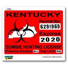 Zombie hunting permits on pinterest hunting bumper for Ky fishing license