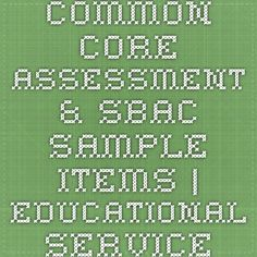 Common Core - Assessment & SBAC Sample Items | Educational Services