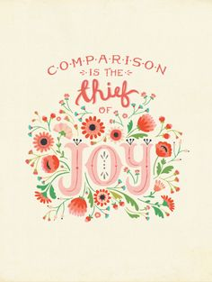 Comparison is the thief of Joy - Deena Rutter at Modify Ink