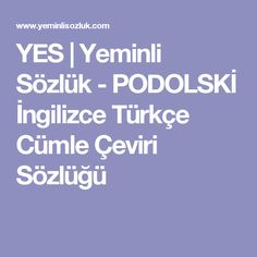 YES | Yeminli Sözlük - SURİYE İngilizce Türkçe Cümle Çeviri ...
