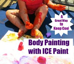 Body painting with ice- a fun way to cool things off on a hot day! ice paint, activities for kids, body paintings, body paint kids, preschool body painting, bodi paint