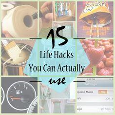 15 Life Hacks You Can Actually Use