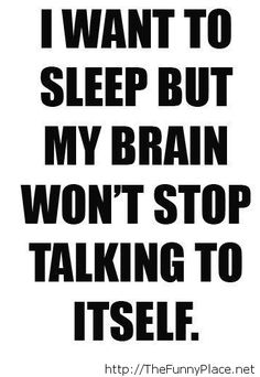 When I want to sleep