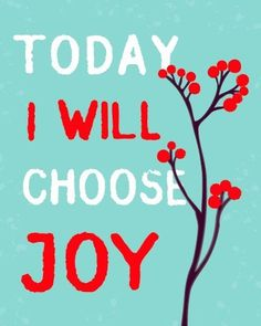 the lord, choos joy, remember this, daily reminder, color, choose joy, paint, hous, quot