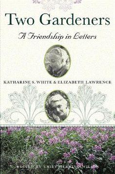 books, letter, elizabeth lawrencea, garden librari, friendship, gardens, gardening, blog, book reviews