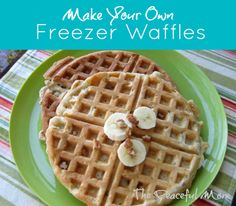 Save money! Make Your Own Freezer Waffles --The Peaceful Mom