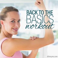 Back to the Basics Workout is a bodyweight workout that yields RESULTS!
