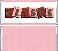 Valentine Kisses Candy Wrapper