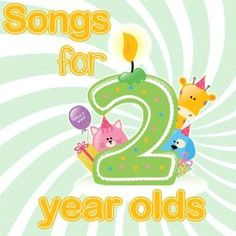 Learn and Groove with Songs for 2 year olds!  Make it a Musical Day.