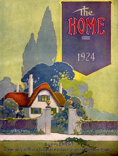 Deco Vintage Magazine Cover--1924--The Home--Red Roof Cottage