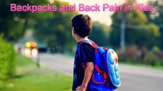 Backpacks and Back Pain in Kids