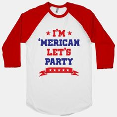 I'm 'Merican Let's Party #america #usa #patriot #party