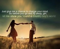 Country boys world <3