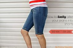 How to EASILY Alter your Jeans into Shorts-- so it looks Profess!