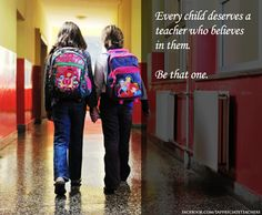 Inspiring quote to start the new school year with.