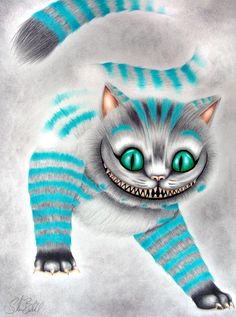 The Cheshire Cat. One Of My Favorite Characters.