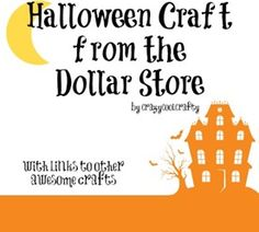 Halloween Crafts from the Dollar Store (links to dollar store projects by craft bloggers) {diy halloween crafts}