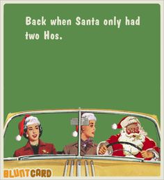 christmas, back when santa only had two hos