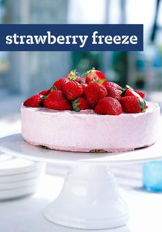 Strawberry Freeze -- Fresh berries in and on whipped, chilled cream cheese would have been enough for this dessert recipe. But no. We're upping the ante with a chocolate chip cookie crust. Pure heaven.