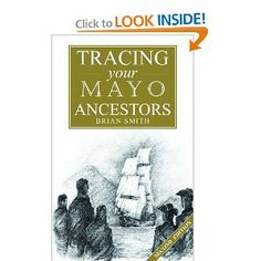Guide to Tracing Your Mayo Ancestors by Brian Smith. $25.50. Publication: August 20, 2010. Author: Brian Smith. Publisher: Flyleaf Press; 2nd Revised edition edition (August 20, 2010)