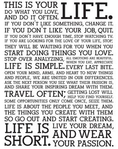 This is your Life. #inspirational #quotes