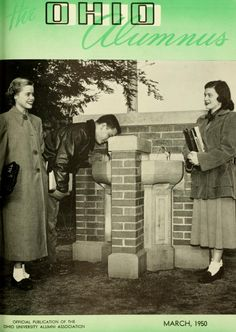 "The Ohio Alumnus, March 1950. ""The Class of 1948 Fountain is enjoying the patronage of Jennie Lou Huls, Toledo, Wally Malkin, Youngstown, and Emily Sayles, Clyde, all sophomores."" :: Ohio University Archives"