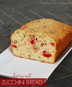 Cherry Nut Zucchini Bread ~ Creations by Kara