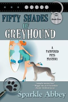Fifty Shades of Greyhound/Sparkle Abbey http://encore.greenvillelibrary.org/iii/encore/record/C__Rb1376991