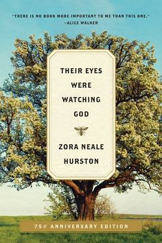 """Their Eyes Were Watching God: A Novel by Zora Neale Hurston - This week we're celebrating the 75th anniversary of this powerful Southern love story. Oprah loves it, and we think you'll love it too. """"There is no book more important to me than this one,"""" according to Alice Walker!"""