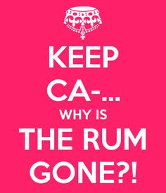 Where's the Rum?