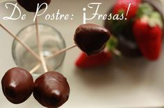 Fresas con chocolate: just do it! Uhm....