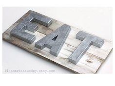 EAT Sign on Reclaimed Wood with Dimensional by FleaMarketSunday