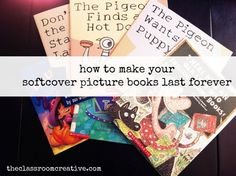 How to make picture books and paperbacks last for years.