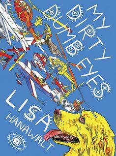 dumb eye, dirti dumb, news, lisa hanawalt, graphic novel, places, comics, new books, eyes