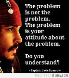 The Problem Is Not The Problem, The Problem Is...