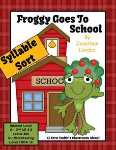 Syllable Sort - Froggy Goes to School Book Center Game $