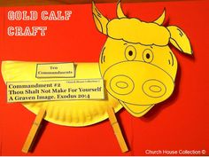 Church House Collection Blog: Paper Plate Golden Calf Craft For The Ten Commandments Thou Shalt Not Make For Yourself A Graven Image-Exodus 20:4