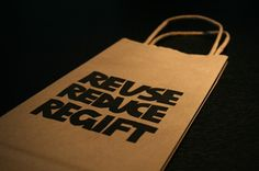 Reuse Reduce Regift    wine bag