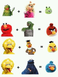 Muppets = Angry Birds