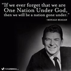 If we ever forget quote by Ronald Reagan for the 4th of July on Courageous Christian