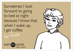 Can you relate? #FairTrade #coffee