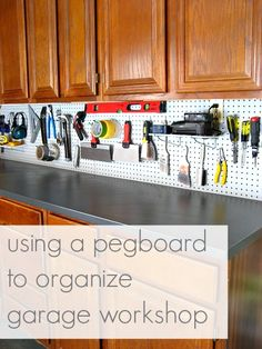 Using a pegboard to organize garage workshop.