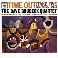 """Take Five"" from Time Out, by The Dave Brubeck Quartet"