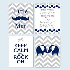 Baby Boy Nursery Art - Set of Four 11x14 Prints - Little Man Mustache, First We Had Each Other Quote, Keep Calm Rock On, Chevron Elephants