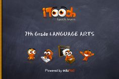 With more than 1,590 exercises, iTooch 7th Grade Language Arts is a new and fun way of practicing and learning Language Arts for 7th Graders.   It is, by far, the largest collection of educational activities based on the US National Common Core Standards on the App Store.   Used by more than 300,000 users, iTooch apps are a full learning solution which helps parents, teachers and students to identify and address their learning needs in a fun and motivating way.