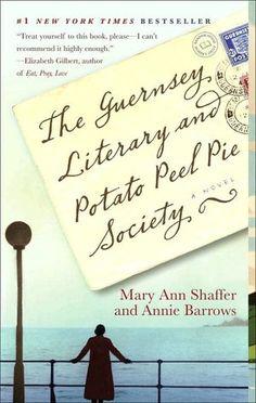The Guernsey Literary and Potato Peel Society: Mary Ann Shaffer