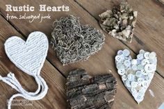 Rustic hearts from salvaged junk for Valentine's Day... or all year around! via FunkyJunkInterior...