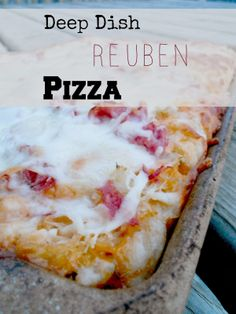 Deep Dish Reuben Pizza - everything you love about the sandwich, yet on pizza!